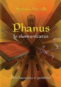 Phanus Lo Skomunicatus [ITA]