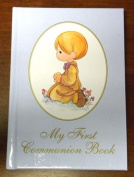 My First Communion Book (Precious Moments