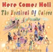 Here Comes Holi