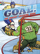 GOAL! The Hockey Colouring Book
