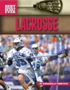 Lacrosse (Best Sport Ever)