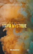 Challenging the Mafia Mystique