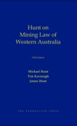 Hunt on Mining Law of Western Australia