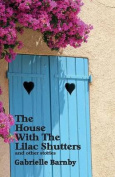 The House with the Lilac Shutters