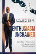 Enthusiasm Unchained