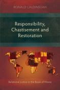 Responsibility, Chastisement, and Restoration
