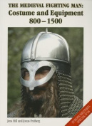 The Medieval Fighting Man - Europa Militaria Special No. 18