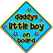 "FUNKY * daddys little boy on board "" novelty baby on board car window sign"