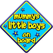 "FUNKY * mummys little boys on board "" novelty baby on board car window sign"