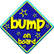 "FUNKY * bump on board "" novelty baby on board car window sign"