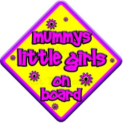 "FLORAL * mummys little girls on board "" novelty baby on board car window sign"