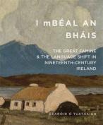'I mBeal an Bhais'