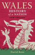 Wales: History of a Nation