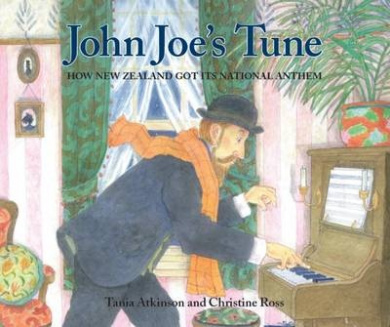 John Joe's Tune: How New Zealand Got its National Anthem