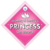 Mummy & Daddy's Princess On Board Car Sign, Princess On Board, Princess Car Sign, Mother, Mum, Dad, Father, Car Sign, Baby On Board Sign,Baby on board, Novelty Car Sign, Baby Car Sign