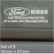5 x FORD GPS Tracking Device Security WINDOW Stickers 87x30mm-Fiesta, Mondeo, Escort, Focus, Mustang, Fusion, Ka, Car,Van Alarm Tracker