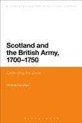 Scotland and the British Army, 1700-1750