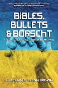Bibles, Bullets and Borscht - A U.S. Chaplain and the Ukraine Military