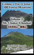 Climbing a Few of Japan's 100 Famous Mountains - Volume 2