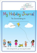 My Holiday Journal - children's travel diary, recording memories while on holiday