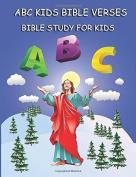 ABC Kids Bible Verses : Bible Study for Kids