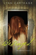 Betrayed (The Arnaud Legacy)