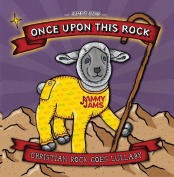 Once Upon This Rock
