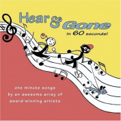 Hear & Gone in 60 Seconds!