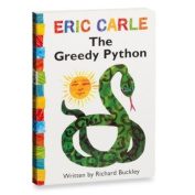 The Greedy Python Board Book By Eric Carle