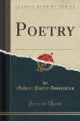 Poetry (Classic Reprint)