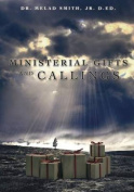 Ministerial Gifts and Callings