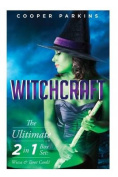 Witchcraft: The Ultimate Witchcraft 2 in 1 Box Set