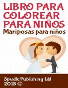 Libro Para Colorear Para Ninos [Spanish]
