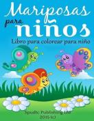 Mariposas Para Ninos [Spanish]