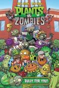Plants vs. Zombies Volume 3