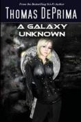 A Galaxy Unknown