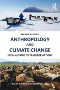 Anthropology and Climate Change, Second Edition