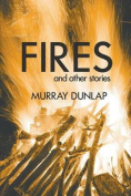 Fires and Other Stories