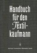 Handbuch Fur Den Textilkaufmann [GER]