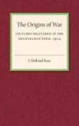 The Origins of the War