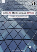 ACCA F7 Financial Reporting (International) Study Manual Text