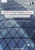ACCA P1 Governance, Risk and Ethics Study Manual Text