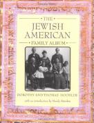 The Jewish American Family Album