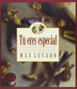 Tu Eres Especial/You Are Special (Max Lucado's Wemmicks)