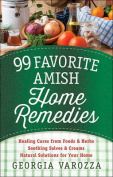 99 Favorite Amish Home Remedies