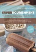Supernourishment for Children with Autism Spectrum Disorder