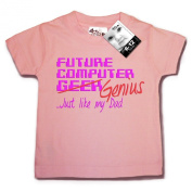 Dirty Fingers, Future Computer Geek (Genius) just like my Dad, Baby T-shirt