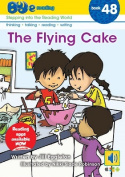The Flying Cake
