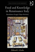 Food and Knowledge in Renaissance Italy