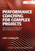 Performance Coaching for Complex Projects